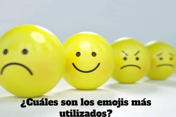 ¿Cuáles son los emojis más utilizados?